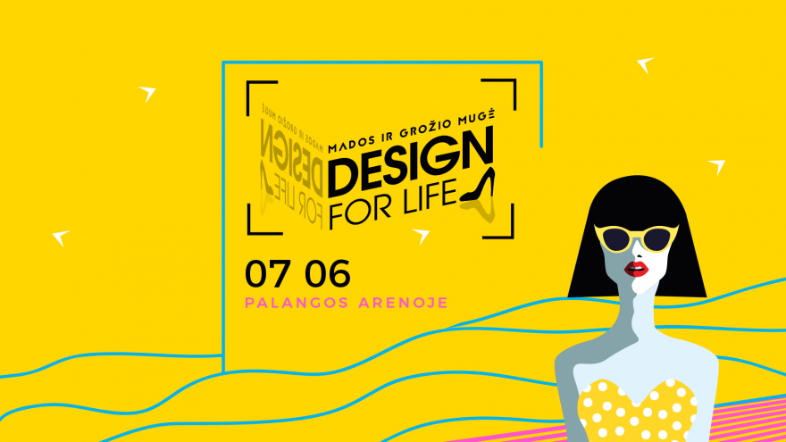 """Mados ir dizaino mugė ,,Design for life"""" Palangoje"""