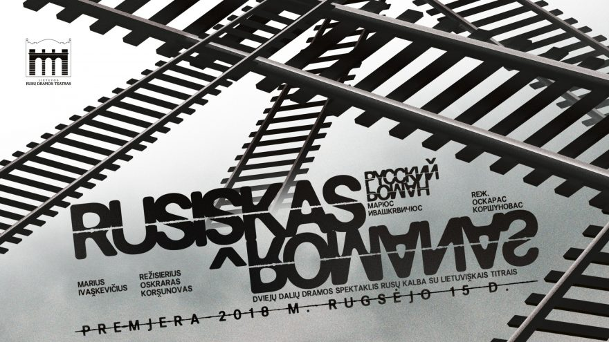 """Marius Ivaškevičius """"Rusiškas romanas"""" rež. Oskaras Koršunovas Spektaklis perkeltas iš 2020 m. lapkričio 12 d. 18:30 val."""