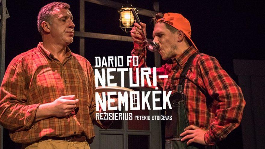 """Panevėžio teatras """"Menas"""", rež. Peter Stoičev: """"Neturi-nemokėk"""" Įėjimas į renginius tik su Galimybių pasu."""
