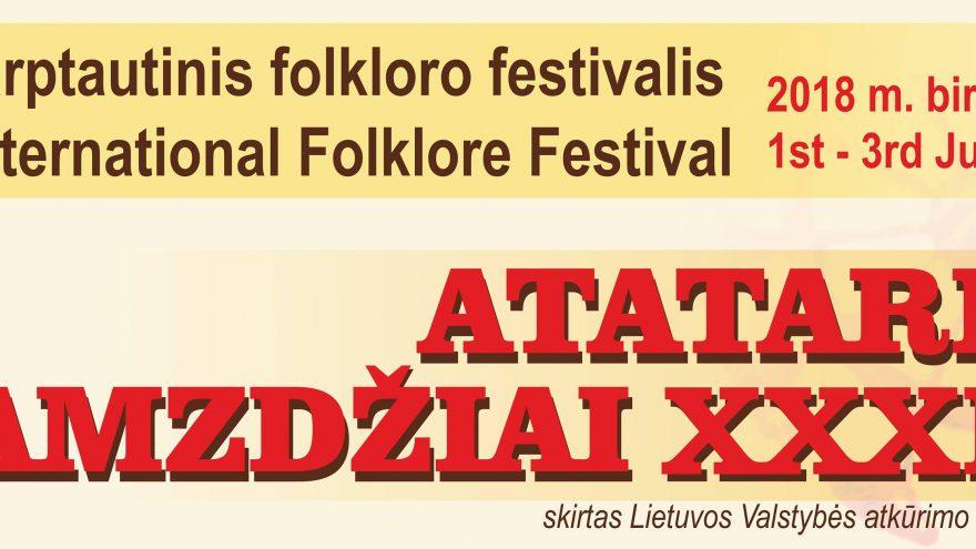 """XXXIII tarptautinis folkloro festivalis """"Atataria lamzdžiai – 2018"""""""