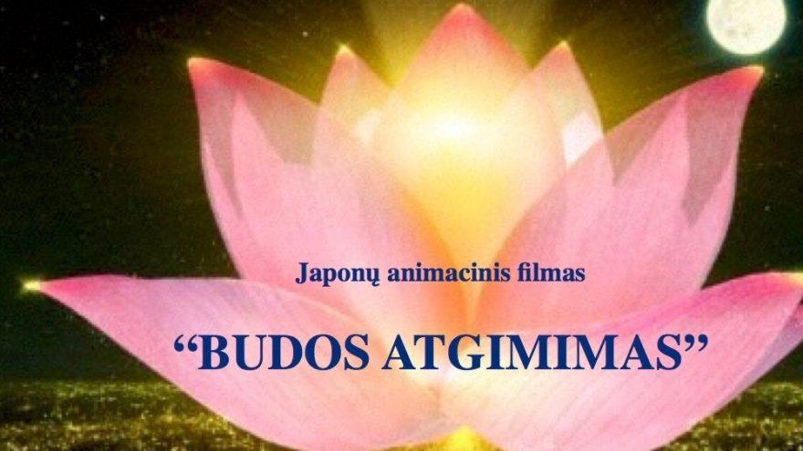 BUDOS ATGIMIMAS – filmo peržiūra ir aptarimas