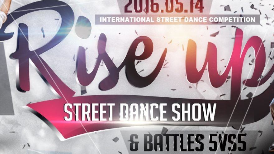 """Street dance competition """"RISE UP"""" 2016"""